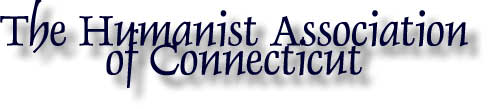 The Humanist Association of Connecticut